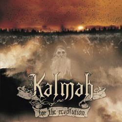 "Kalmah - ""For The Revolution"" CD cover image"