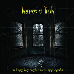 "Karmic Link - ""No Light but Rather Darkness Visible"" CD cover image - Click to read review"