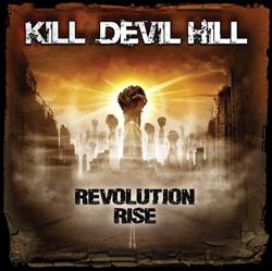 "Kill Devil Hill - ""Revolution Rise"" CD cover image"