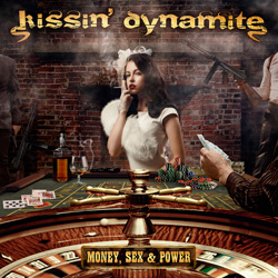 "Kissin' Dynamite - ""Money, Sex & Power"" CD cover image"