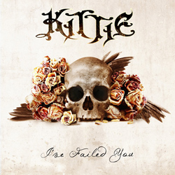 "Kittie - ""I've Failed You"" CD cover image"