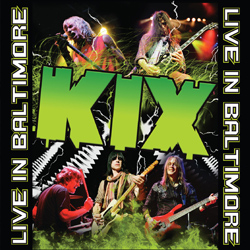"Kix - ""Live In Baltimore"" CD cover image"