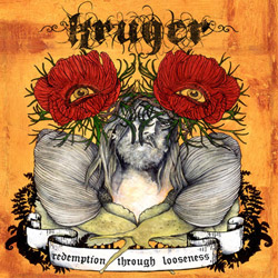 "Kruger - ""Redemption Through Looseness"" CD cover image - Click to read review"