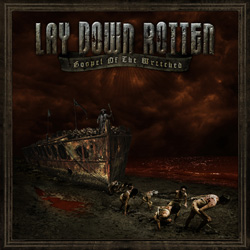 "Lay Down Rotten - ""Gospel Of The Wretched"" CD cover image"