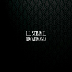 "Le Scimmie - ""Dromomania"" CD cover image"