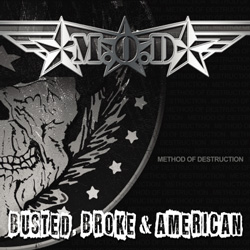 "M.O.D. - ""Busted, Broke, and America"" CD cover image"
