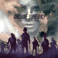 "Machinae Supremacy - ""Into The Night World"" CD cover image"