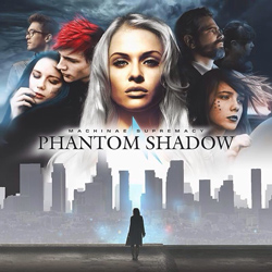 "Machinae Supremacy - ""Phantom Shadow"" CD cover image"