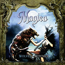 "Magica - ""Wolves and Witches"" CD cover image - Click to read review"