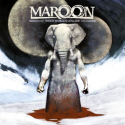 "Maroon - ""When Worlds Collide"" CD cover image - Click to read review"