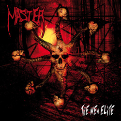 "Master - ""The New Elite"" CD cover image - Click to read review"