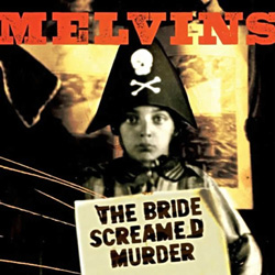 "Melvins - ""The Bride Screamed Murder"" CD cover image"