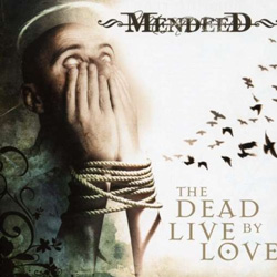 "Mendeed - ""The Dead Live By Love"" CD cover image"