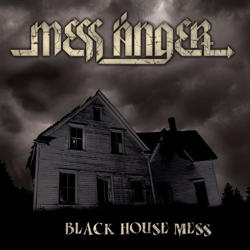 "Mess Anger - ""Black House Mess"" CD cover image"