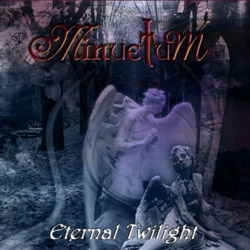 "Minuetum - ""Eternal Twilight"" CD cover image - Click to read review"