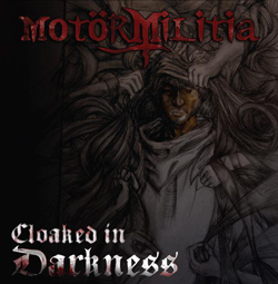 "Motor Militia - ""Cloaked In Darkness"" CD cover image"