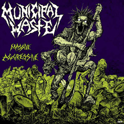 "Municipal Waste - ""Massive Aggressive"" CD cover image - Click to read review"