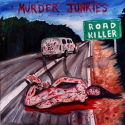 "Murder Junkies - ""Road Killer"" CD cover image"
