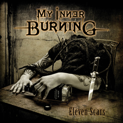 "My Inner Burning - ""Eleven Scars"" CD cover image - Click to read review"