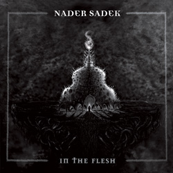 "Nader Sadek - ""In The Flesh"" CD cover image - Click to read review"