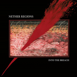 "Nether Regions - ""Into The Breach"" CD cover image"