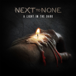 "Next To None - ""A Light In The Dark"" CD cover image"