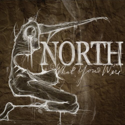 "North - ""What You Were"" CD cover image"