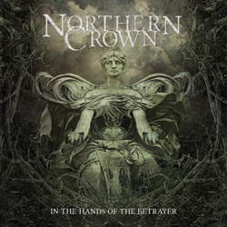 "Northern Crown - ""In The Hands Of The Betrayer"" CD/EP cover image"