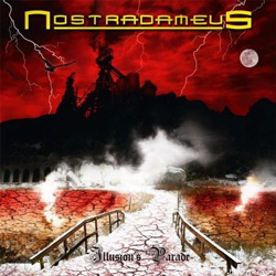 "Nostradameus - ""Illusion's Parade"" CD cover image"