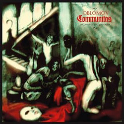 "Oblomov - ""Communitas (Deconstructing the Order)"" CD cover image - Click to read review"