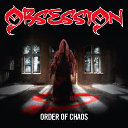 "Obsession - ""Order Of Chaos"" CD cover image - Click to read review"