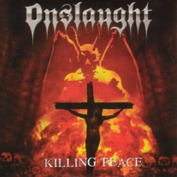 "Onslaught - ""Killing Peace"" CD cover image"