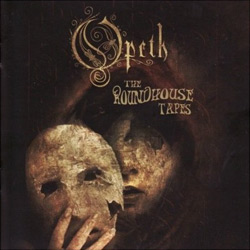 "Opeth - ""The Roundhouse Tapes"" 2-CD Set cover image - Click to read review"