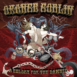 "Orange Goblin - ""A Eulogy For The Damned"" CD cover image - Click to read review"
