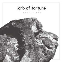 "Orb Of Torture - ""Stereolith"" Demo cover image - Click to read review"