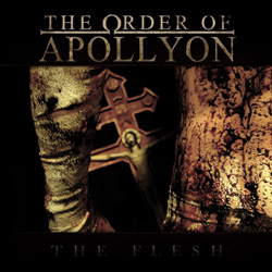 "The Order Of Apollyon - ""The Flesh"" CD cover image - Click to read review"