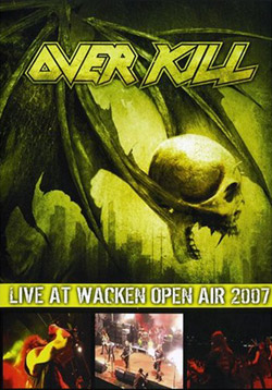 "Overkill - ""Live At Wacken Open Air 2007"" DVD cover image"