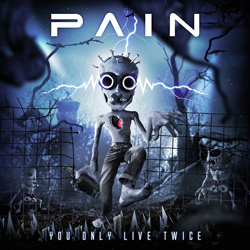 "Pain - ""You Only Live Twice"" CD cover image - Click to read review"