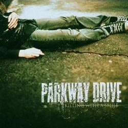 "Parkway Drive - ""Killing With A Smile"" CD cover image - Click to read review"