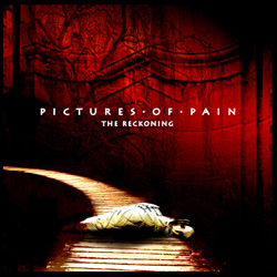 "Pictures of Pain - ""The Reckoning"" CD cover image - Click to read review"