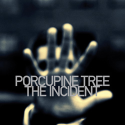 "Porcupine Tree - ""The Incident"" CD cover image"