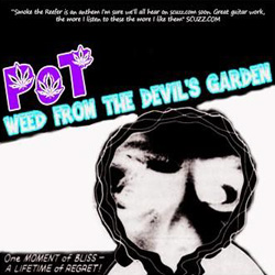 "Pot - ""Weed From The Devil's Garden"" CD/EP cover image - Click to read review"
