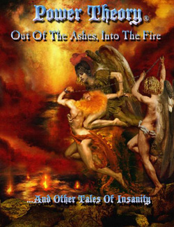 "Power Theory - ""Out Of The Ashes, Into The Fire"" CD cover image"