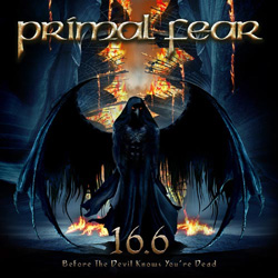 "Primal Fear - ""16.6 (Before The Devil Knows You're Dead)"" CD cover image"