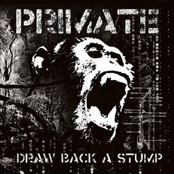 "Primate - ""Draw Back A Stump"" CD cover image"