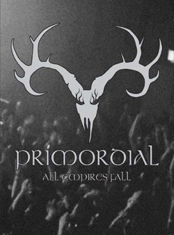 "Primordial - ""All Empires Fall"" DVD cover image - Click to read review"