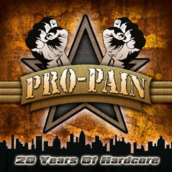"Pro-Pain - ""20 Years Of Hardcore"" 2-CD Set cover image"