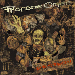 "Profane Omen - ""Destroy!"" CD cover image"