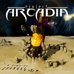 "Project Arcadia - ""A Time Of Changes"" CD cover image - Click to read review"