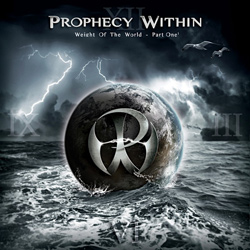 "Prophecy Within - ""Weight Of The World - Part One"" CD/EP cover image - Click to read review"